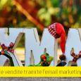 Vacanze in arrivo: 6 (di 12) suggerimenti per il successo dell'email marketing