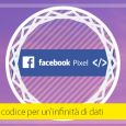 Implementare il Pixel di Facebook è davvero fondamentale?