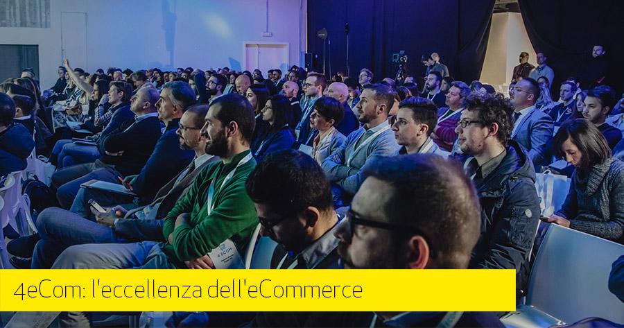4eCom Milano: l'evento formativo che premia l'esperienza nell'eCommerce