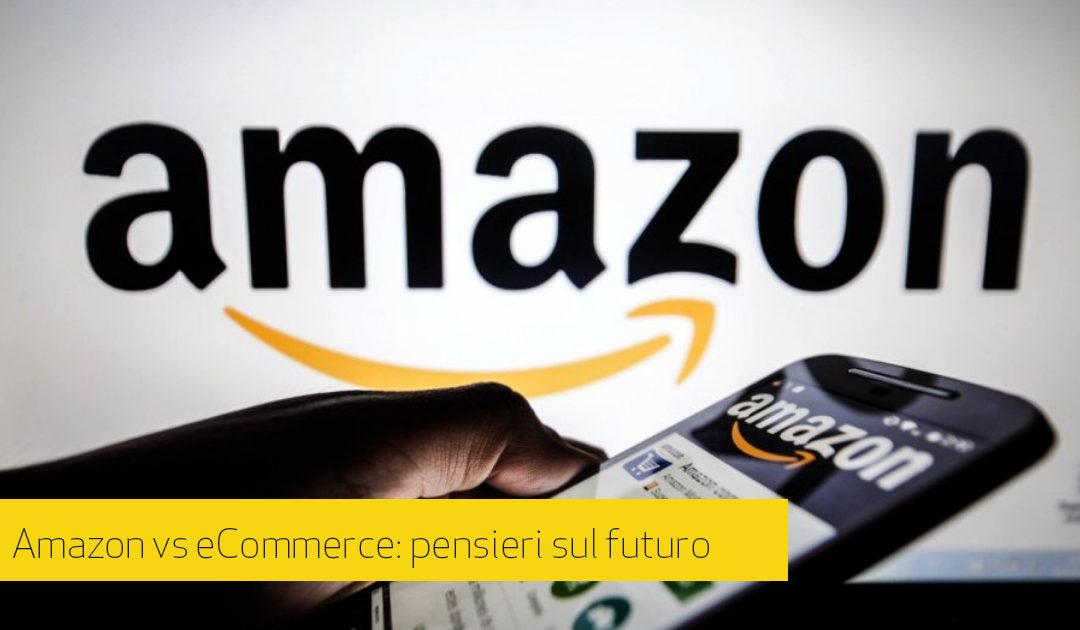 eCommerce: Amazon sì, Amazon no, Amazon gnamme