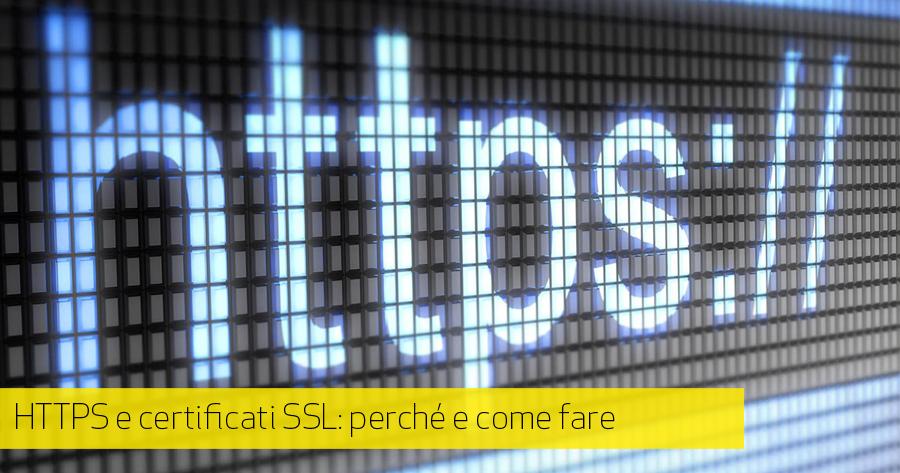 E-Commerce più sicuri e visibili con HTTPS e SSL