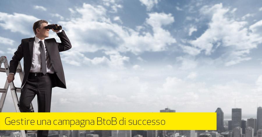 Una campagna BtoB, come ottenere nuovi Clienti