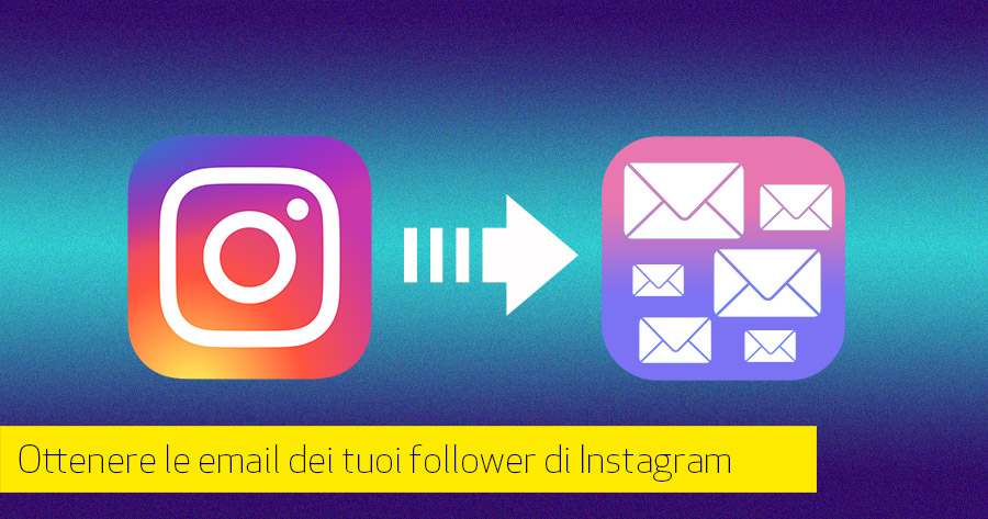 Email Marketing: database building con Instagram