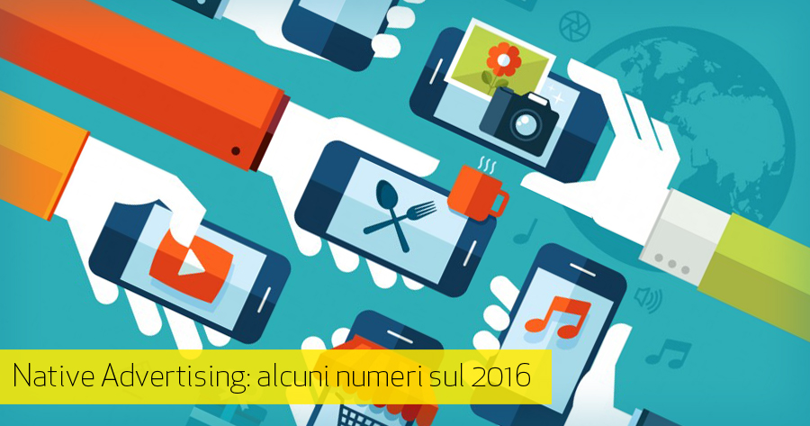 Gli ultimi trend del Native Advertising 2016
