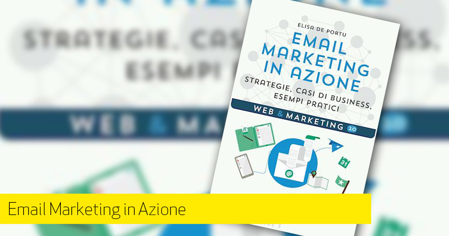 Email Marketing In Azione: contributo di Daniele Vietri