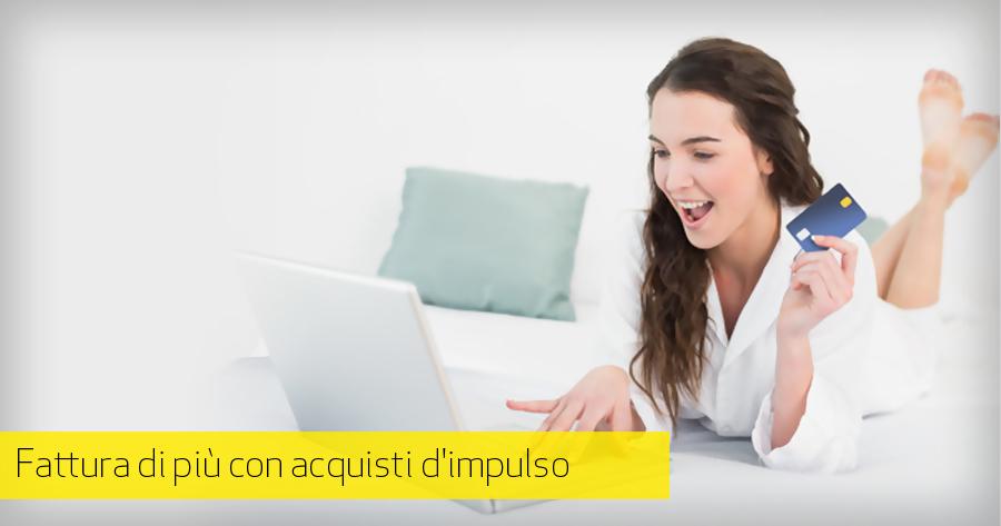Acquisto d'impulso nell'e-Commerce: consigli per fatturare di più