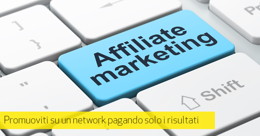 Affiliate Marketing: scopri il Pay for Performance