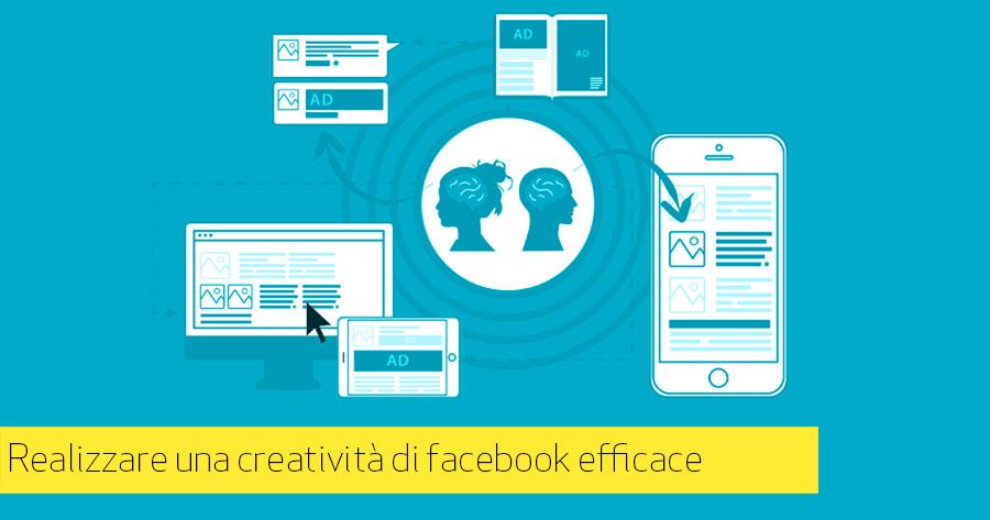 Facebook Adv: 6 consigli per una creatività efficace