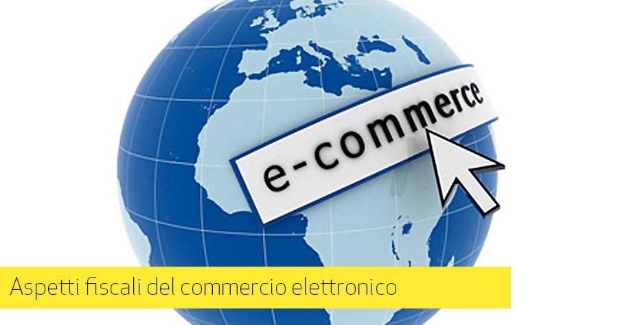 Regime fiscale per e-Commerce: guida e spunti – parte 1 di 2