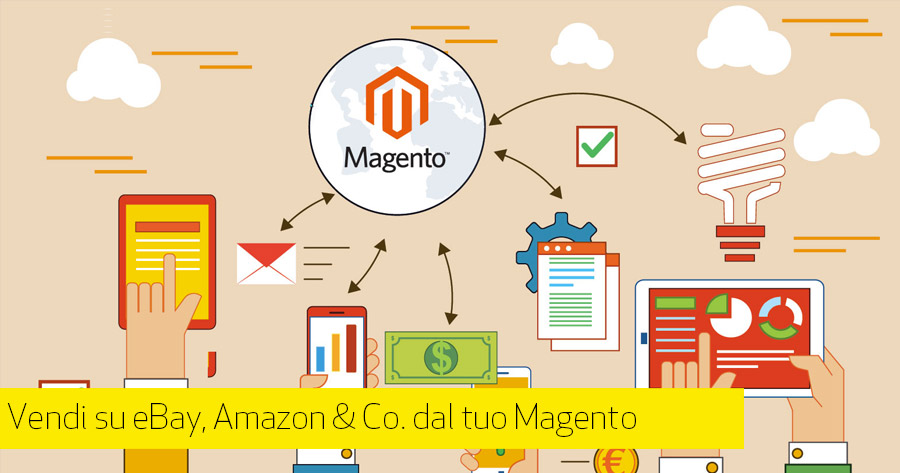 Integrare Amazon e eBay su Magento: porta il tuo eCommerce sui marketplace