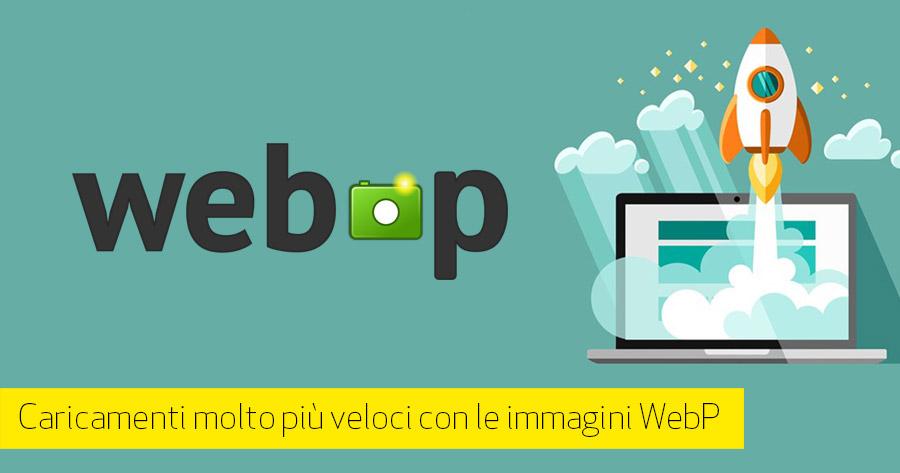 Aumenta la velocità del tuo sito con le immagini WebP