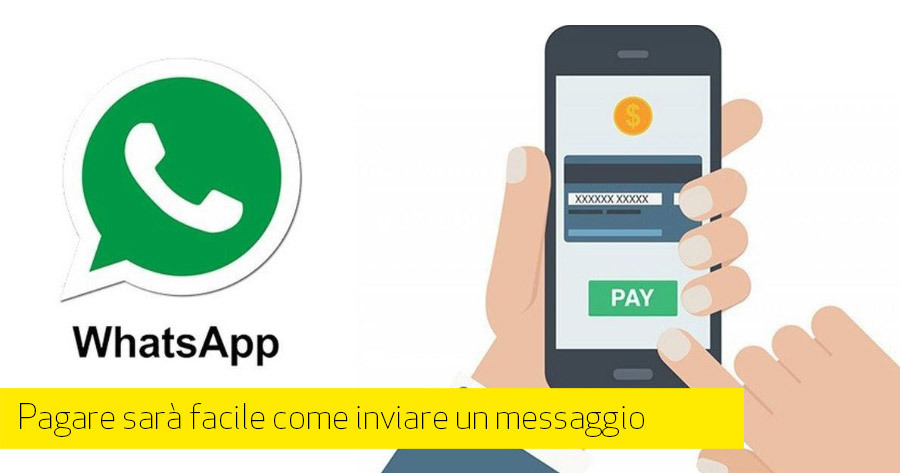 WhatsApp Pay: appena arrivato è stato (momentaneamente?) bloccato