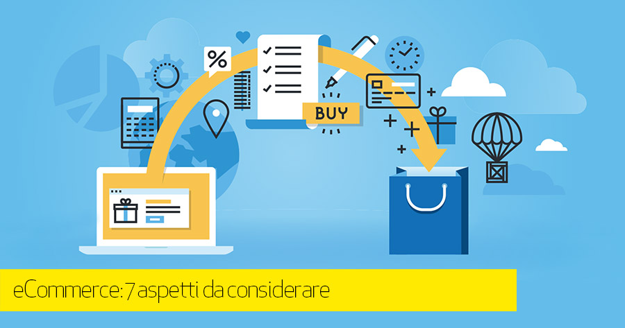 e-Commerce best pratices: 7 elementi da considerare