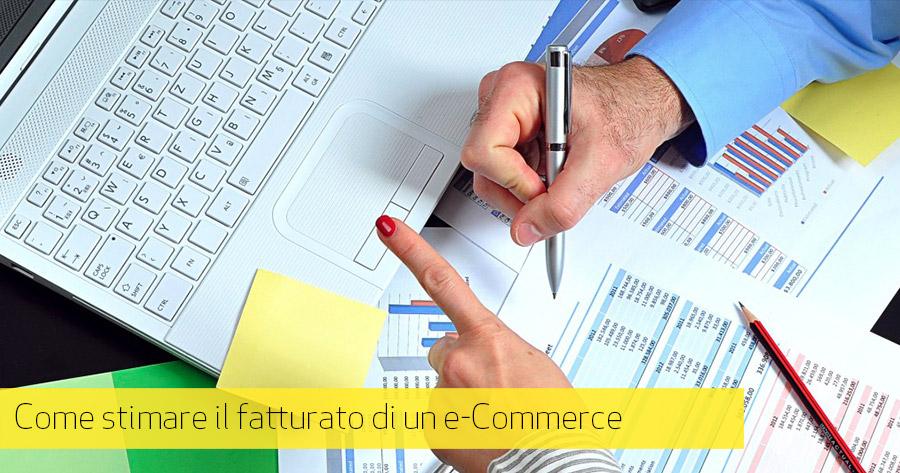 Come stimare il fatturato di un e-Commerce: Life Time Value e Costo di Acquisizione Cliente