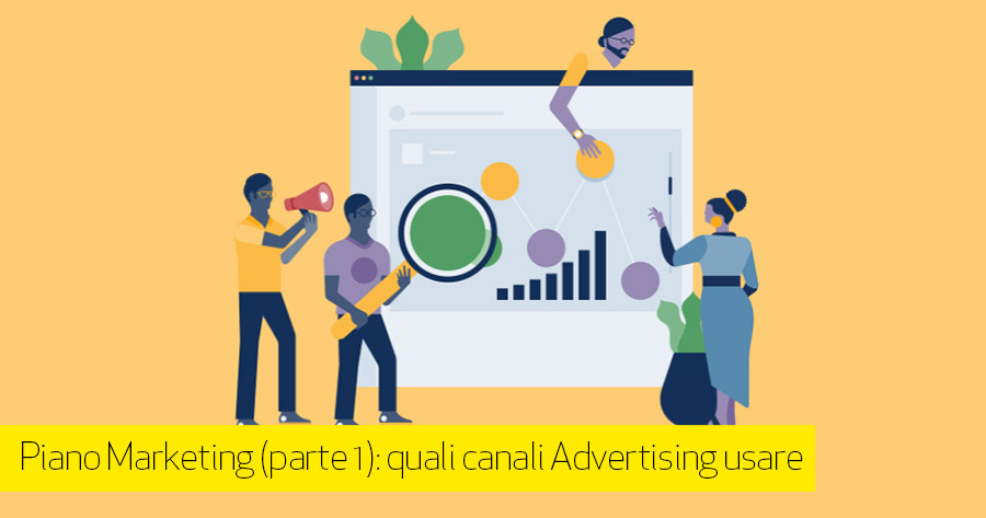 Come fare un Piano Marketing per eCommerce: i canali (parte 1 di 2)