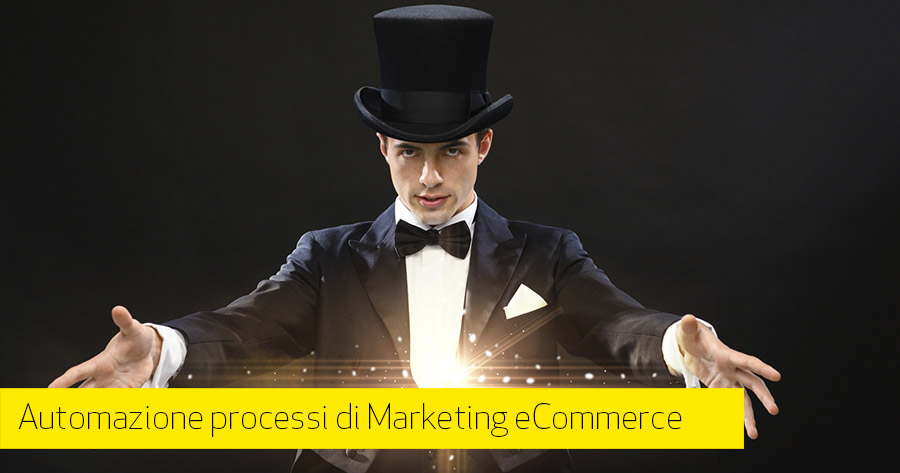 Marketing Automation per l'eCommerce: cos'è, come funziona, come implementarla