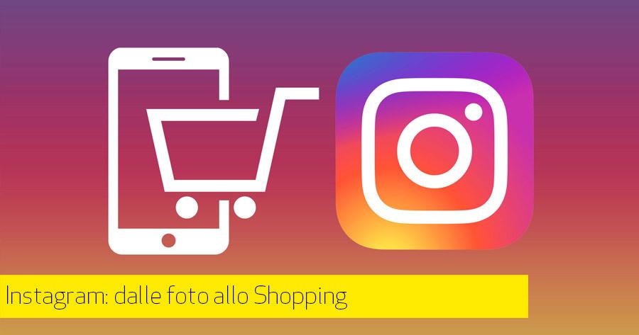 Perchè (e come) usare Instagram shopping per il tuo eCommerce