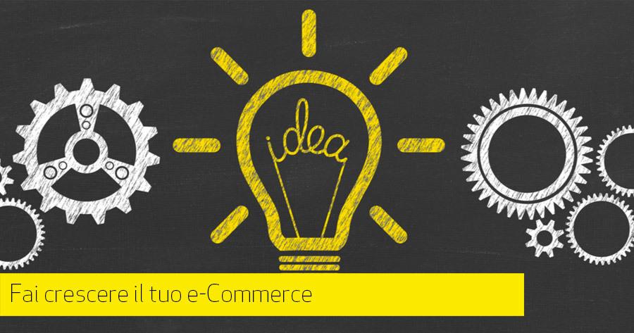 8 strategie e-Commerce a cui forse non hai pensato per far crescere il fatturato