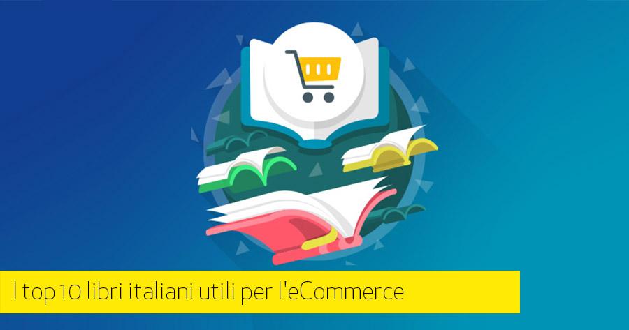 eCommerce: i migliori libri per imparare a vendere online (parte 1 di 2)