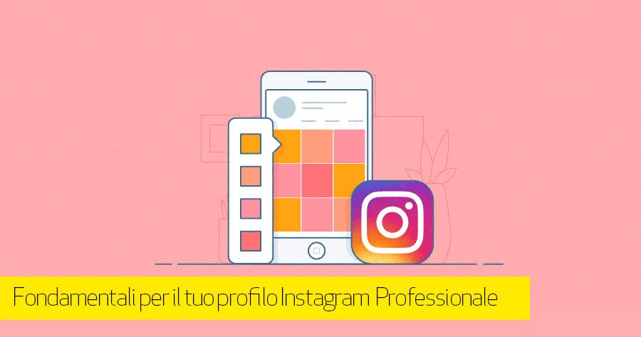 Trucchi per migliorare l'aspetto del profilo Instagram