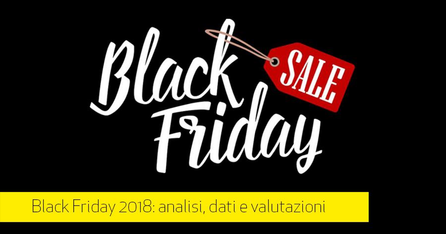 Black Friday 2018 in Italia: l'analisi sui numeri degli eCommerce, le criticità logistiche e l'andamento dei prezzi