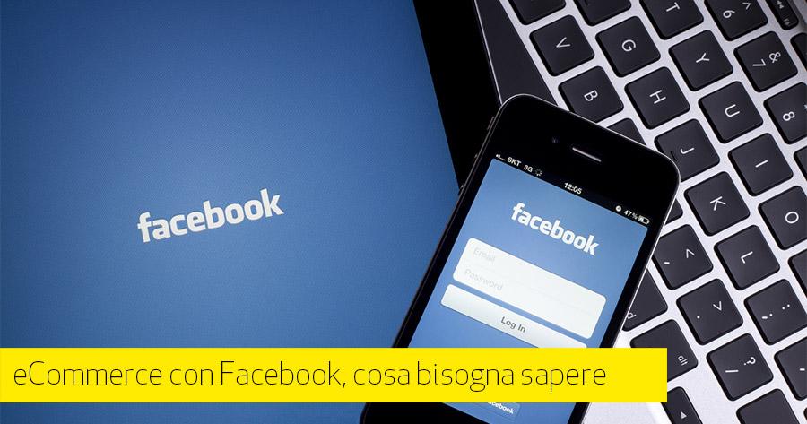 Come usare facebook per il tuo ecommerce