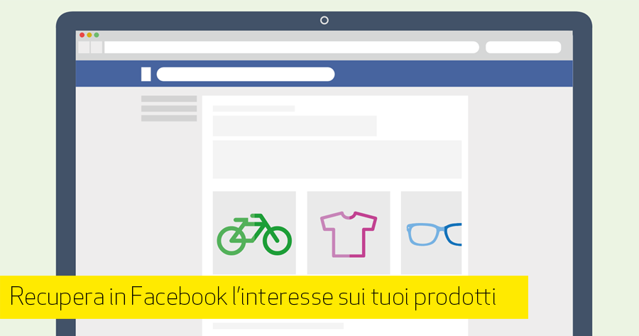 e-Commerce: Remarketing Dinamico con Facebook Advertising