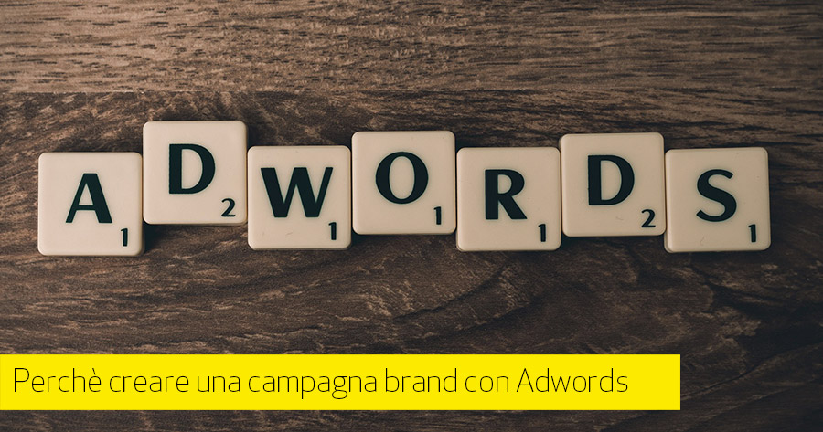 Google Adwords: creare una campagna brand per il tuo e-Commerce