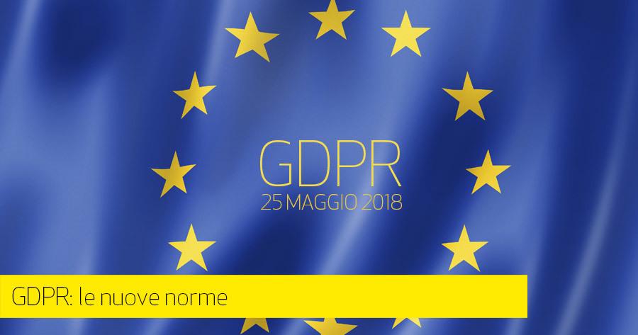 GDPR – Il nuovo regolamento Privacy