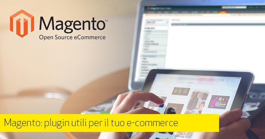 Magento: plugin utili per il tuo e-commerce