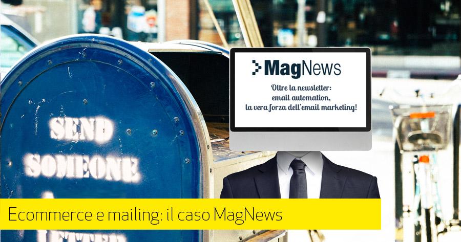 Integrazione servizi mailing per e-commerce: il caso MagNews
