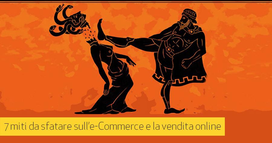7 falsi miti sull'e-Commerce e sulla vendita online