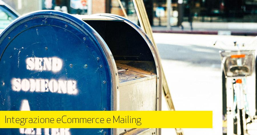 Integrazione servizi mailing nel tuo e-commerce