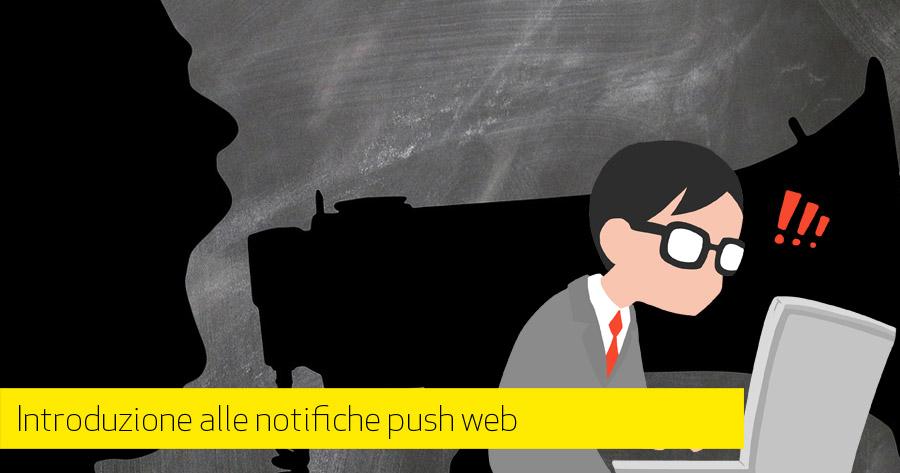 Introduzione alle notifiche push sul web