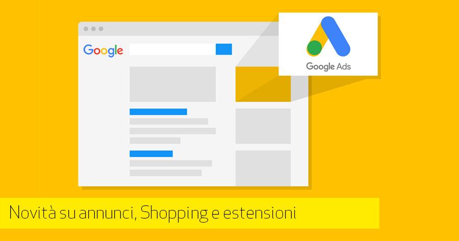Le 3 novità di Google Ads più utili (secondo noi) introdotte da quando non si chiama più Adwords