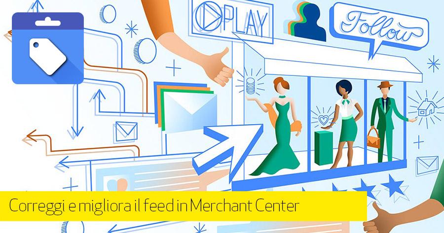 Come ottimizzare e correggere (gratis) il feed Google Shopping per il tuo eCommerce