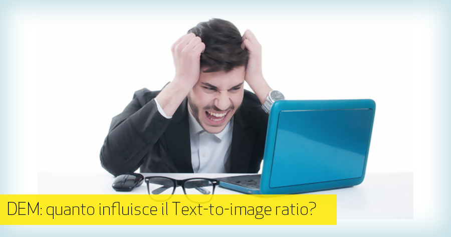 Deliverability: il famigerato text to image ratio